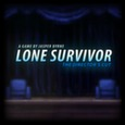 Lone Survivor: The Directors Cut