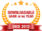 Dice 2013 - Downloadable Game of the Year